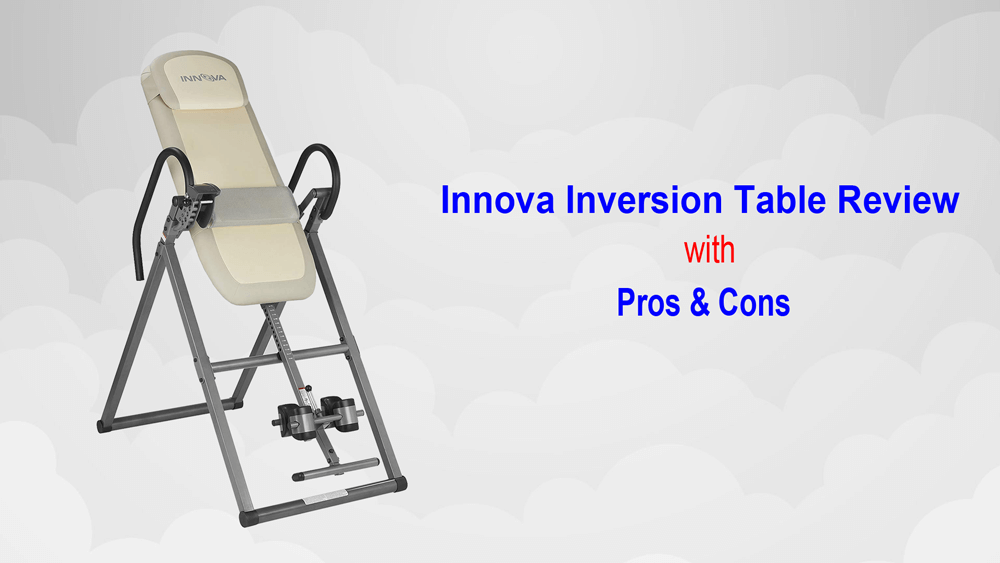 innova inversion table reviews