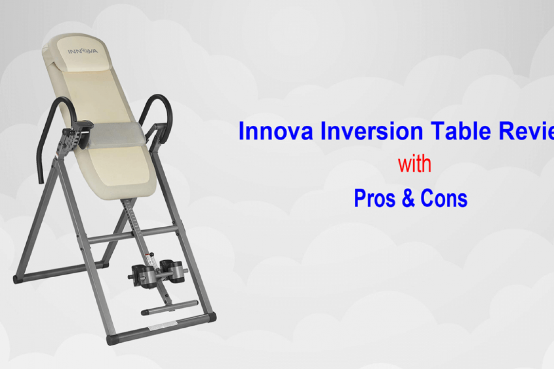 innova inversion table reviews